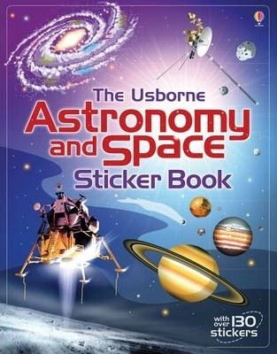 The Usborne Astronomy and Space Sticker Book by Emily Bone