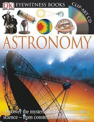 Astronomy DK Eyewitness Books by Kristen Lippincott