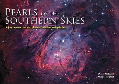 Pearls of the Southern Skies by Auke Slotegraaf & Dieter Willasch