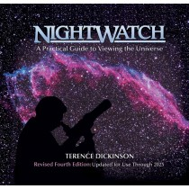 NightWatch: A Practical Guide to Viewing the Universe 4th Ed. by Terence Dickinson