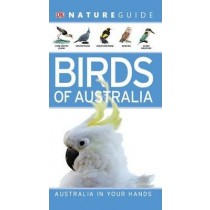 Nature Guide: Birds of Australia by DK