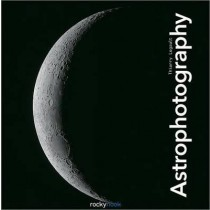 Astrophotography (Paperback) by Thierry Legault