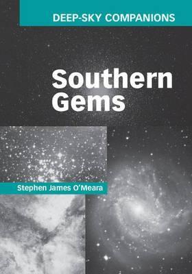 Deep-Sky Companions: Southern Gems by Stephen James O Meara