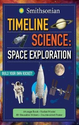 Timeline Science: Smithsonian Space Exploration By Megan Roth