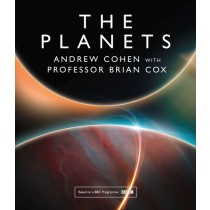 The Planets by Professor Brian Cox with Andrew Cohen