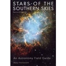 Stars of the Southern Skies: An Astronomy Field Guide (2ND ed.)