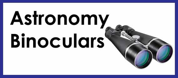 Astronomy Binoculars